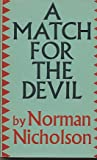 A Match for the Devil (0571041116) by Norman Nicholson