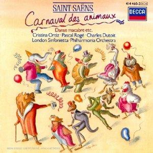 Saint-Saens: Carnaval des Animaux , Danse macabre ,Phaéton, Le Rouet d'Omphale