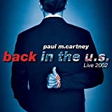 Back in the U.S. Live 2002