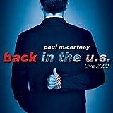 Back in the U.S. Live 2002 ~ Paul McCartney