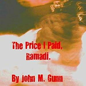 The Price I Paid, Ramadi Audiobook