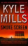 Kyle Mills Smoke Screen