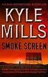Smoke Screen Kyle Mills
