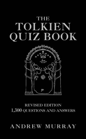 The Tolkien Quiz Book PDF
