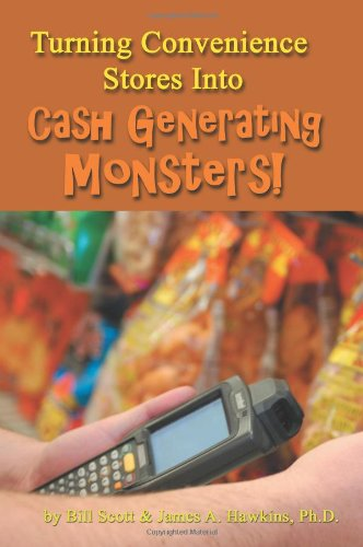 Turning Convenience Stores Into Cash Generating Monsters PDF