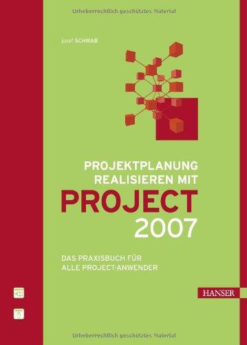 Microsoft Office Project 2007 - Das Handbuch