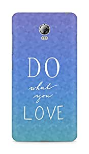 AMEZ do what you love Back Cover For Lenovo Vibe P1
