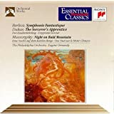 Berlioz: Symphonie Fantastique, Op. 14 / Dukas: The Sorcerer's Apprentice / Mussorgsky: Night on Bald Mountain (Essential Classics)
