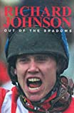 Out of the Shadows: The Richard Johnson Story