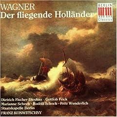 Wagner. Der fliegende Holl舅der (Gesamtaufnahme 1962)