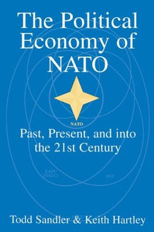 The Political Economy of NATO Paperback: Past, Present and into the 21st Century