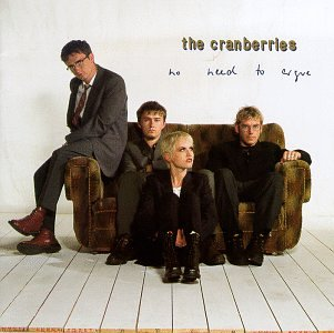 The Cranberries - No Need To Argue (The Complete Sessions 1994-1995) - Zortam Music