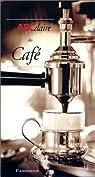 L'ABCdaire du caf� par Stella