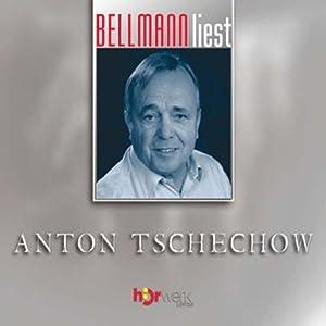Bellmann liest Anton Tschechow Hörbuch