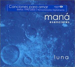 Mana - Esenciales Luna - Zortam Music