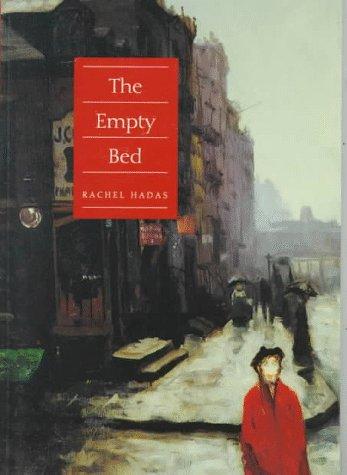 The Empty Bed (Wesleyan Poetry), RACHEL HADAS