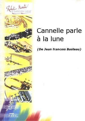 robert-martin-basteau-jf-cannelle-parle-la-lune-klassische-noten-klavier