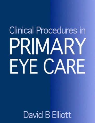 Clinical Procedures in Primary Eye Care: A Practical Manual, 1e