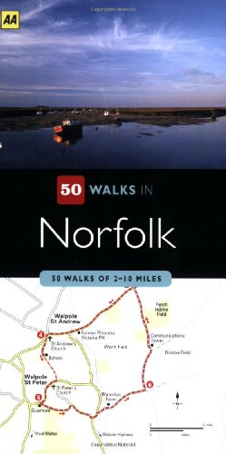 50 Walks in Norfolk: 50 Walks of 3-8 Miles