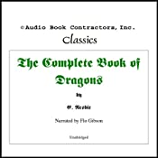 The Complete Book of Dragons | [Edith Nesbitt]