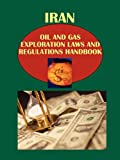 www.payane.ir - Iran Oil and Gas Exploration Laws and Regulation Handbook (World Law Business Library)