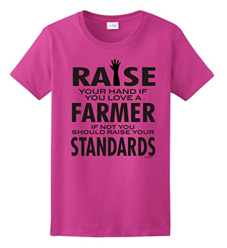 Love A Farmer If Not Raise Your Standards Ladies T-Shirt Large Heliconia