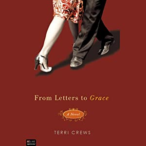 From Letters to Grace: A Novel | [Terri Crews]