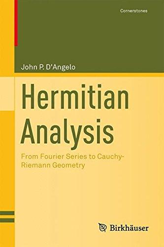 hermitian-analysis-from-fourier-series-to-cauchy-riemann-geometry