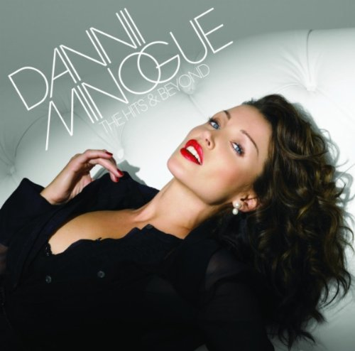 Dannii Minogue - The Hits & Beyond - Zortam Music