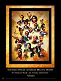 2015 National African American History Month Poster A Century of Black Life, History, and Culture (B15A)