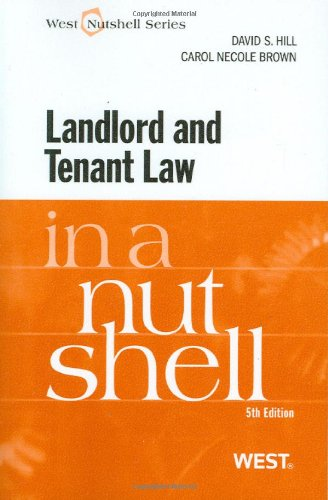 Landlord and Tenant Law in a Nutshell, 5th (In a Nutshell (West Publishing))