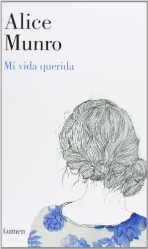Mi vida querida (Narrativa (lumen))