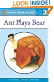 Ant Plays Bear (Penguin Young Readers, L3)