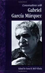 Conversations With Gabriel Garcia Márquez
