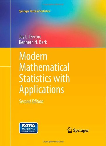 Modern Mathematical Statistics with Applications...