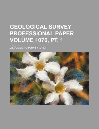 Geological Survey professional paper Volume 1076, pt. 1