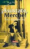 Asustate, Merche / Merche, Feel Scared (Infantil E Xuvenil) (Galician Edition)