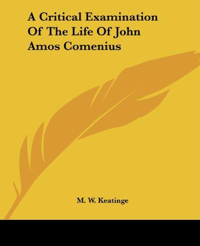 A Critical Examination of the Life of John Amos Comenius