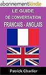 Guide de conversation FRANCAIS - ANGLAIS