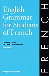 English Grammar for Students of French: The Study Guide for Those Learning French, Sixth edition (O&H Study Guides) made by Olivia & Hill Press
