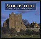 img - for Shropshire: A Memoir of the English Countryside by Ellis Peters (1993-03-01) book / textbook / text book