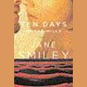 Ten Days in the Hills | [Jane Smiley]
