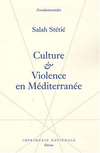 Culture et violence en Méditerranée