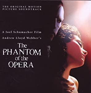 The Phantom Of The Opera Original Motion Picture Soundtrack by Sony Music