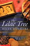Helen Dunmore The Lilac Tree