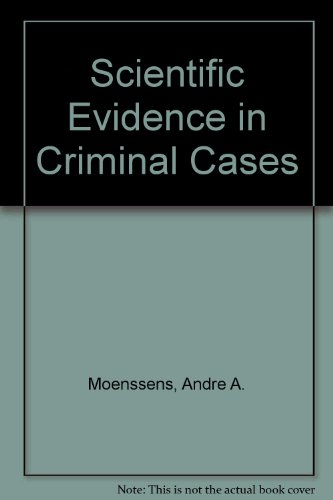 Scientific Evidence in Criminal Cases