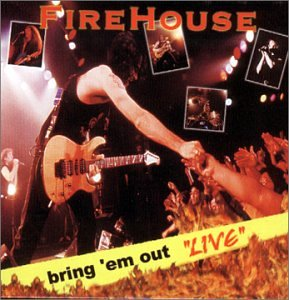 FIREHOUSE - Bring