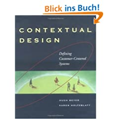 Contextual Design: Defining Customer-Centered Systems (Interactive Technologies)