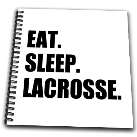 3dRose db_180418_1 Eat Sleep Lacrosse Gifts for Sport Enthusiasts Lax Crosse Black Text Drawing Book, 8 by 8