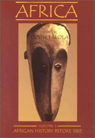 Africa, vol.1: African History Before 1885